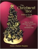 THE CHRISTMENT TREE PATTERN BOOK -- VOLUME 1