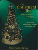 THE CHRISTMENT TREE PATTERN BOOK -- VOLUME 2