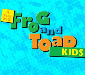 A YEAR WITH FROG AND TOAD KIDS